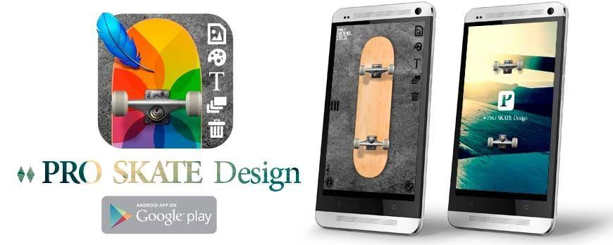 Nueva APP para diseñar tu skate en Android gratis